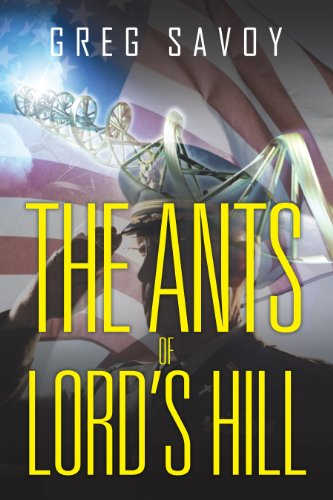 The Ants of Lord's Hill: The Tales of Lord's Hill: Book One: Savoy, Greg