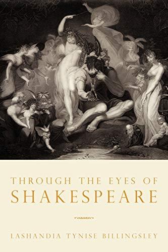 Through the Eyes of Shakespeare: LaShandia Tynise Billingsley