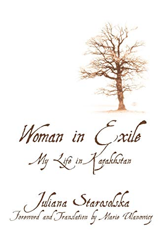 9781462003716: Woman In Exile: My Life In Kazakhstan