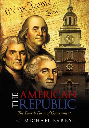 9781462004171: The American Republic: The Fourth Form Government