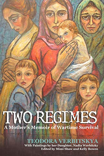 9781462007622: Two Regimes: A Mother's Memoir of Wartime Survival