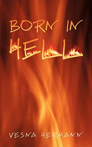Born in Hell: Vesna Hermann