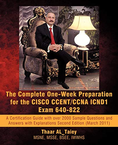 9781462009343: The Complete One-Week Preparation For The Cisco Ccent/Ccna Icnd1 Exam 640-822: Second Edition (March 2011)