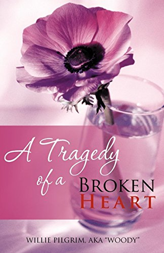 A Tragedy of a Broken Heart (Paperback)