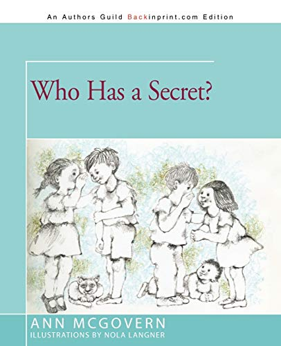 9781462012732: Who Has a Secret?