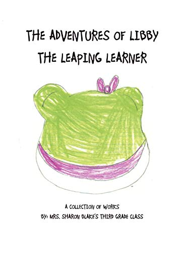 The Adventures of Libby the Leaping Learner: Mrs. Blake's 2010-11 Third Grade Class