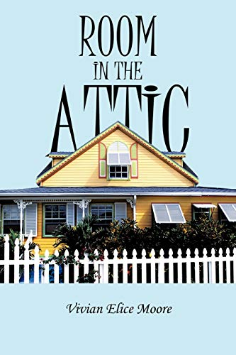 Room in the Attic: Vivian E. Moore