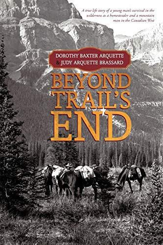 9781462016273: Beyond Trail's End