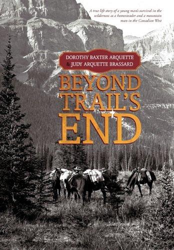 9781462016280: Beyond Trail's End