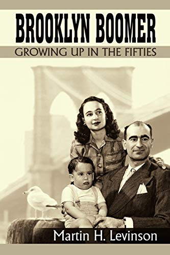 9781462017126: Brooklyn Boomer: Growing Up in the Fifties: Growing Up in the Fifties