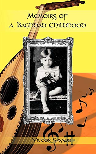 9781462017331: Memoirs of A Baghdad Childhood
