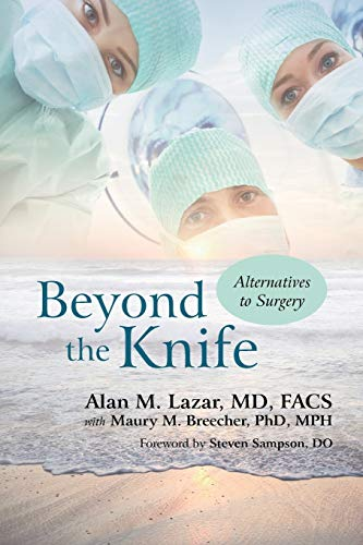 9781462017676: Beyond The Knife: Alternatives to Surgery