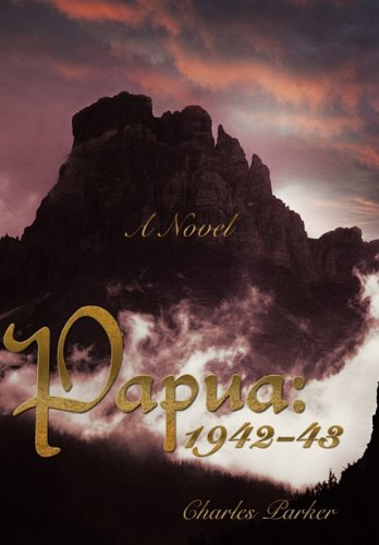 Papua: 1942-43 (1462018017) by Parker, Charles