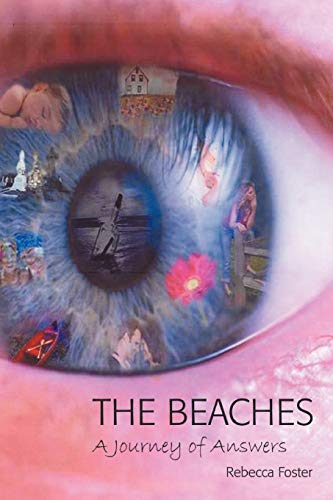 The Beaches: A Journey of Answers: Foster, Rebecca
