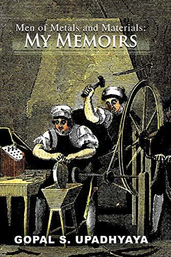 9781462018406: Men of Metals and Materials: My Memoires