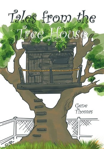 9781462018642: Tales from the Tree House