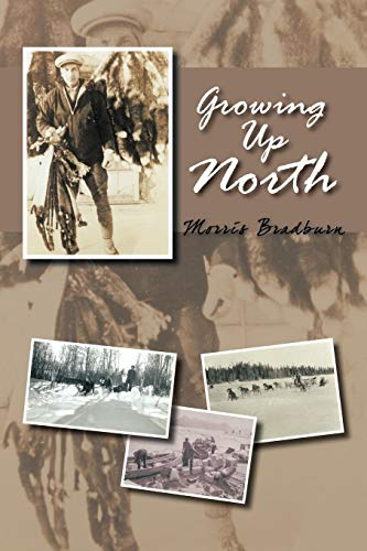 9781462018949: Growing Up North