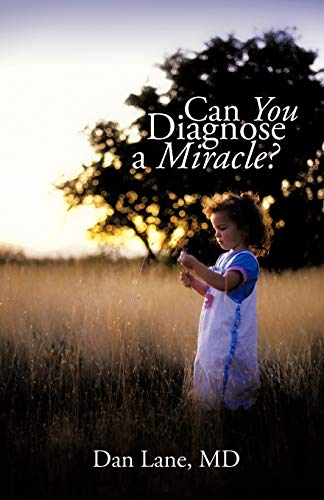 Can You Diagnose a Miracle: Md Dan Lane