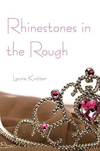 9781462019335: Rhinestones in the Rough
