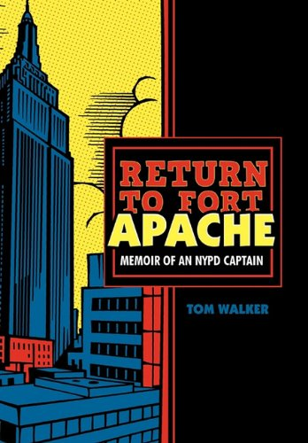9781462020515: Return to Fort Apache: Memoir of an NYPD Captain