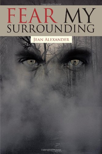 9781462021116: Fear My Surrounding
