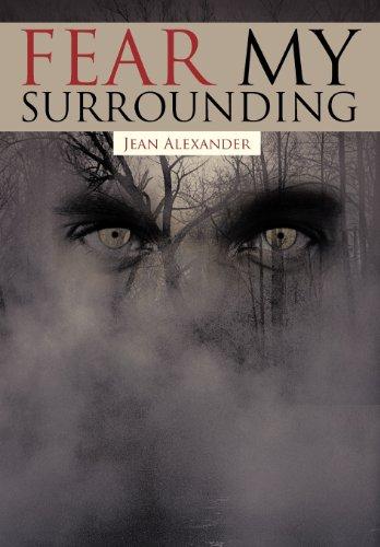 9781462021130: Fear My Surrounding