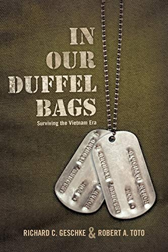 9781462023547: In Our Duffel Bags: Surviving The Vietnam Era