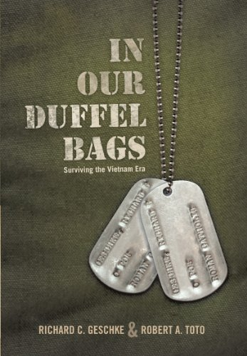 9781462023554: In Our Duffel Bags: Surviving the Vietnam Era