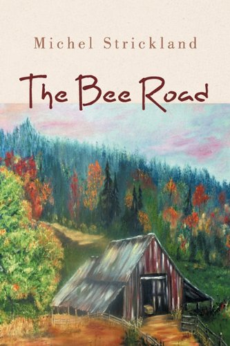 The Bee Road: Michel Strickland