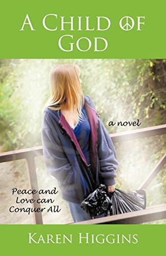 A Child of God: Karen Higgins