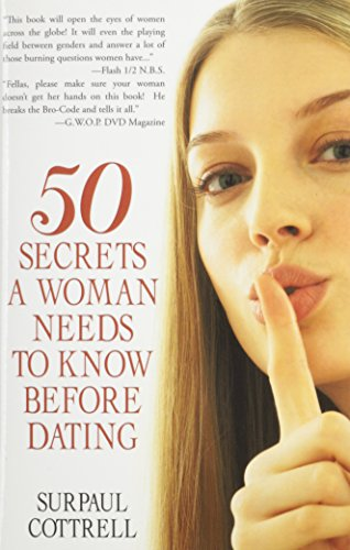 9781462027170: Fifty Secrets a Woman Needs to Know before Dating