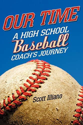 Our Time: Illiano, Scott