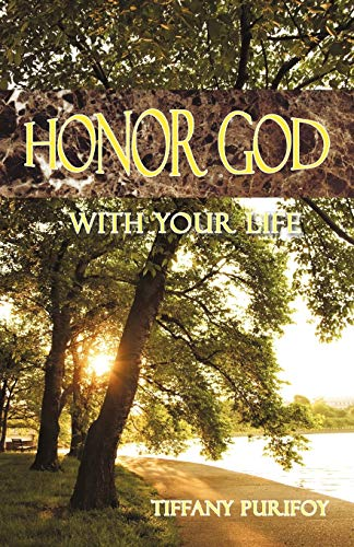 9781462029679: Honor God With Your Life