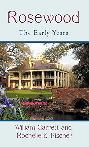 Rosewood The Early Years: William Garrett