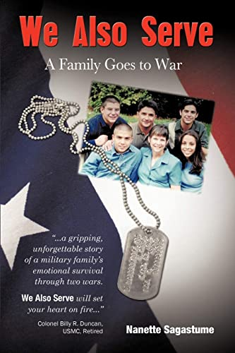9781462030910: We Also Serve: A Family Goes to War