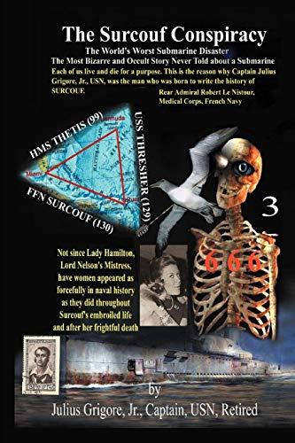 The Surcouf Conspiracy: A Penetrating Analysis of: Grigore Jr. US