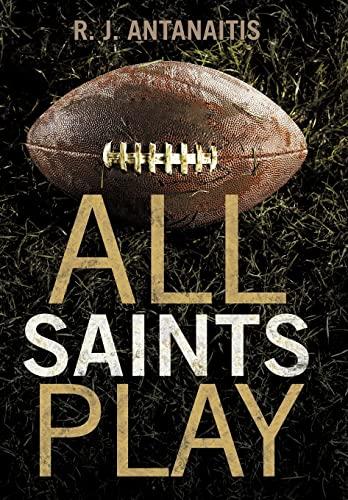 9781462031634: All Saints Play