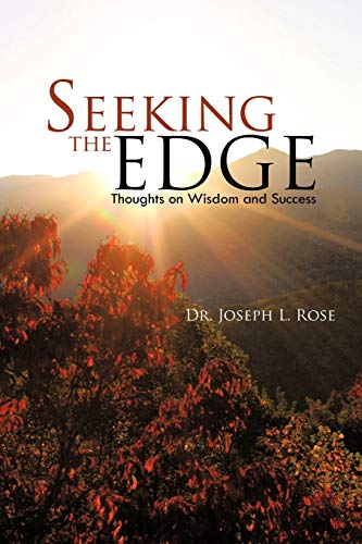 9781462031795: Seeking the Edge: Thoughts on Wisdom and Success
