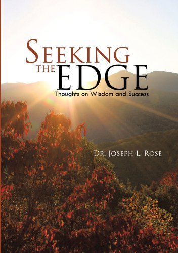 9781462031801: Seeking the Edge: Thoughts on Wisdom and Success
