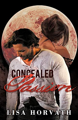Concealed Passion: Horvath, Lisa