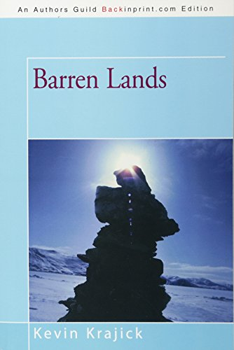 9781462034987: Barren Lands: An Epic Search for Diamonds in the North American Arctic