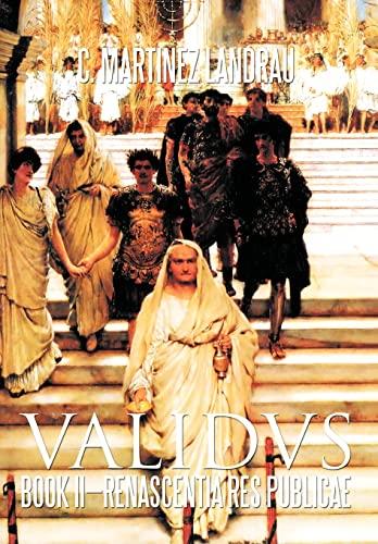 Validvs: Book II-Renascentia Res Publicae: C. Martinez Landrau