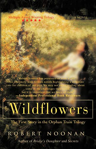 9781462037186: Wildflowers: The First Story in the Orphan Train Trilogy