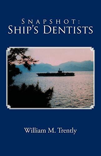 9781462037261: Snapshot: Ship's Dentists