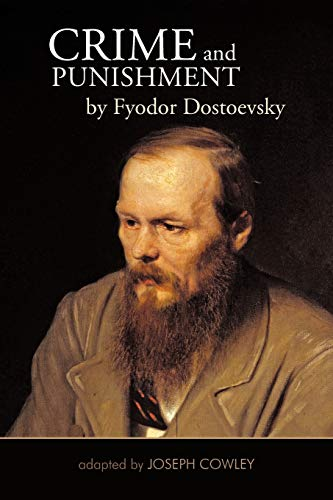 9781462038107: Crime And Punishment By Fyodor Dostoevsky: Adapted By Joseph Cowley