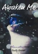 9781462038268: Awaken Me: A Connected Novel