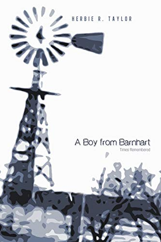 9781462039517: A Boy From Barnhart: Times Remembered