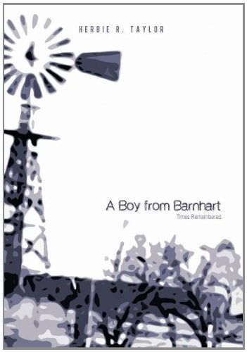 9781462039531: A Boy from Barnhart: Times Remembered