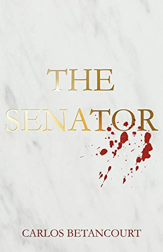 9781462040117: The Senator: The Story Of A Family And The War In Iraq