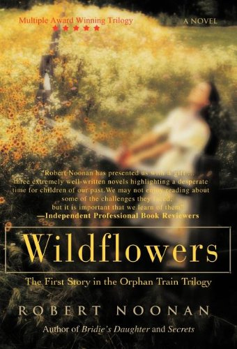 9781462040377: Wildflowers: The First Story in the Orphan Train Trilogy